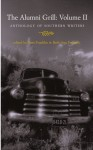 The Alumni Grill II: Anthology of Southern Writers - Tom Franklin