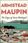 The Days of Anna Madrigal: A Novel (Tales of the City) - Armistead Maupin