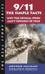 9/11: The Simple Facts (Real Story (Soft Skull Press)) - Arthur Naiman, Gregg Roberts