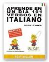 Aprende En Un Dia 101 Verbos En Italiano (Languages) - Rory Ryder, Francisco Garnica