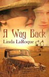 A Way Back - Linda LaRoque