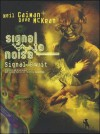 Signal / bruit (broché) - Mckean, Neil Gaiman