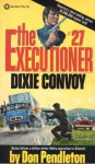 Dixie Convoy - Don Pendleton