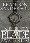 Infinity Blade Awakening - Brandon Sanderson