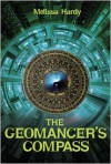 The Geomancer's Compass - Melissa Hardy