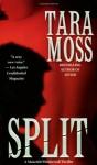 Split - Tara Moss