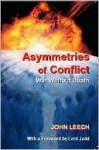 Asymmetries of Conflict: War Without Death - John Leech