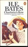 Charlotte's Row - H.E. Bates