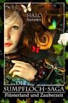 Flüsterland und Zauberzeit (Die Sumpfloch-Saga 6) - Halo Summer