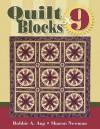 Quilt Blocks x 9 - Bobbie A. Aug, Sharon Newman