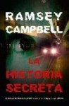 La historia secreta/ Secret Story (Eclipse) (Spanish Edition) - Ramsey Campbell