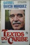 Textos do Caribe, vol.1 - Gabriel García Márquez