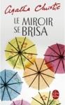 Le miroir se brisa - Agatha Christie