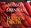 Sudden Death - Allison Brennan, Ann Marie Lee