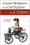 The Cart Before The Corpse (The Merry Abbot Carriage Driving Mystery) - Carolyn McSparren