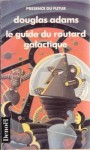 Guide Du Routard Galactique - Douglas Adams