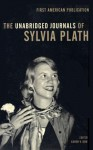 The Unabridged Journals of Sylvia Plath - Sylvia Plath, Karen V. Kukil