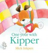 One Year with Kipper - Mick Inkpen