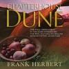 Chapterhouse Dune - Euan Morton, Katherine Kellgren, Scott Brick, Simon Vance, Frank Herbert