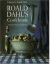 Roald Dahl's Cookbook (Penguin cookery library) - Roald Dahl, Felicity Dahl