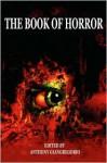 The Book of Horror - Anthony Giangregorio, Scott M. Baker