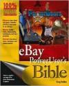 eBay PowerUser's Bible - Greg Holden