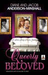 Queerly Beloved: A Love Story Across Gender - Jacob Anderson-Minshall, Diane Anderson-Minshall