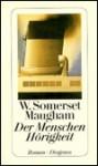 Der Menschen Hörigkeit (Taschenbuch) - W. Somerset Maugham