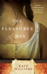 The Pleasures of Men (Voice) - Kate Williams
