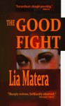 The Good Fight - Lia Matera