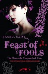 Feast of Fools: The Morganville Vampires Book Four - Rachel Caine