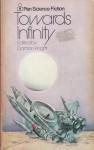 Toward Infinity: Nine Science Fiction Tales - Damon Knight