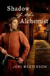 Shadow of the Alchemist - Jeri Westerson