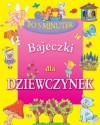Bajeczki dla dziewczynek - Iwona Czarkowska