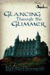 Glancing Through the Glimmer - Pat McDermott