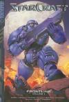 Starcraft 1: Frontline (Starcaft) - Joshua Elder, Richard A. Knaak, Paul Benjamin, Naohiro Washio