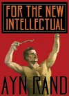 For the New Intellectual [With Headphones] - Ayn Rand, Anna Fields
