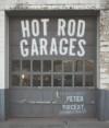 Hot Rod Garages - Peter Vincent