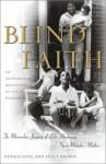 Blind Faith: Miraculous Journey of Lula Hardaway, Stevie Wonder's Mother - Dennis Love, Stacy Brown