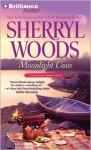 Moonlight Cove - Sherryl Woods, Christina Traister