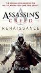 Assassin's Creed: Renaissance (Assassin's Creed (Unnumbered)) - Oliver Bowden