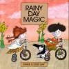 Rainy Day Magic - Marie-Louise Gay