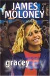 Gracey - James Moloney