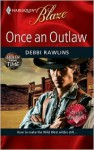 Once An Outlaw - Debbi Rawlins