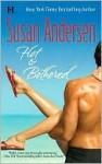 Hot & Bothered (Marine #3) - Susan Andersen