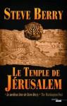 Le Temple de Jérusalem (THRILLER) (French Edition) - Steve Berry, Danièle Mazingarbe