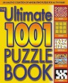 The Ultimate 1001 Puzzle Book - Tim Dedopulos