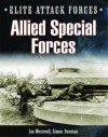 Allied Special Forces - Simon Dunstan, Ian Westwell