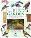 Bird Garden - Stephen W. Kress, Jill Hamilton, Roger Tory Peterson