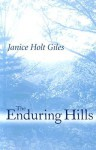 The Enduring Hills - Janice Holt Giles